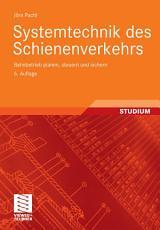 Systemtechnik des Schienenverkehrs PDF