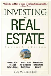 Investing in Real Estate: Edition 7