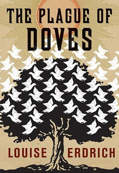 Download The Plague of Doves Book