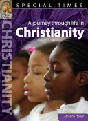 A Journey Through Life in Christianity
