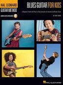 Blues Guitar for Kids Includes Online Audio Access