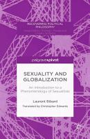 Sexuality and Globalization  An Introduction to a Phenomenology of Sexualities PDF