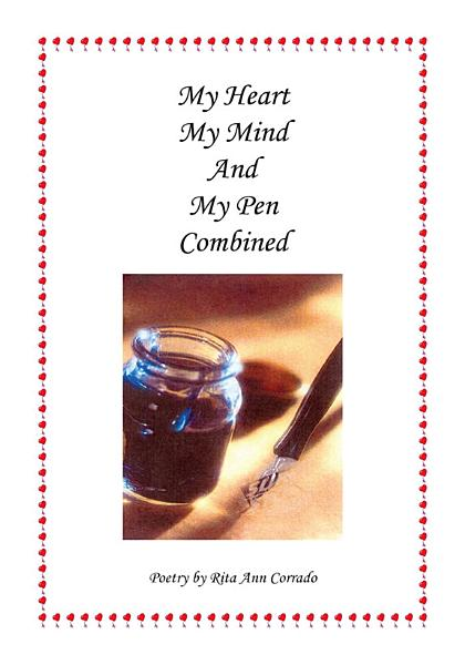 My Heart My Mind and My Pen Combined