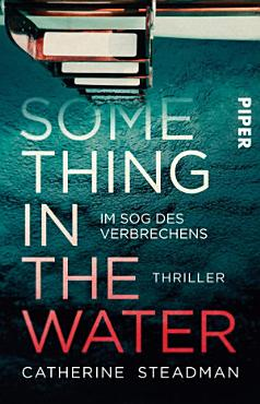 Something in the Water     Im Sog des Verbrechens PDF