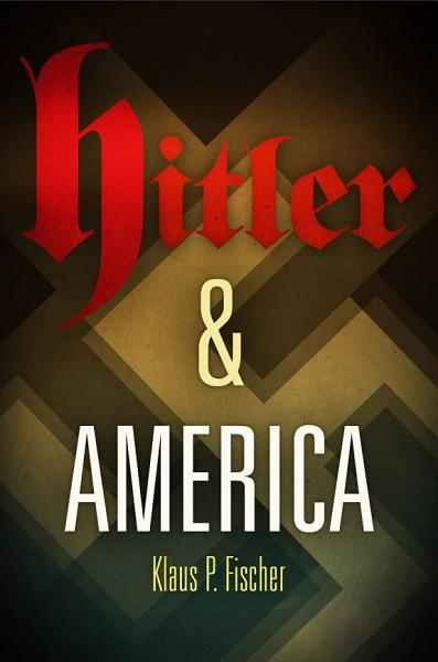 Download Hitler and America Book
