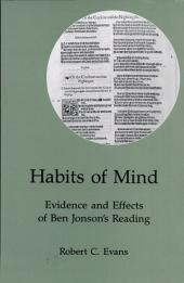 Habits of Mind: Evidence and Effects of Ben Jonson's Reading