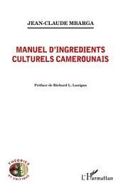 Manuel d'ingrédients culturels camerounais