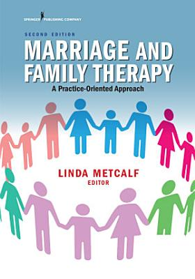 Marriage and Family Therapy  Second Edition