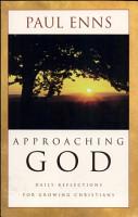 Approaching God  Enns  PDF