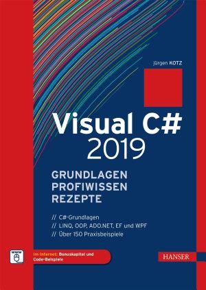 Visual C  2019     Grundlagen  Profiwissen und Rezepte PDF