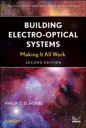 Building Electro-Optical Systems: Making It all Work, Edition 2