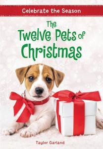Celebrate the Season  The Twelve Pets of Christmas Book
