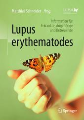 Lupus erythematodes: Information für Erkrankte, Angehörige und Betreuende, Ausgabe 3