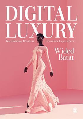 Digital Luxury
