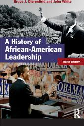 A History of African-American Leadership: Edition 3