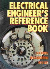 Electrical Engineer's Reference Book: Edition 15