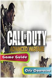 Call Of Duty: Advanced Warfare Game Guide