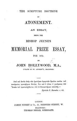 The Scripture Doctrine of Atonement  An Essay  Being the Bishop Jeune s Memorial Prize Essay for 1872