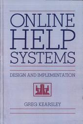 Online Help Systems: Design and Implementation