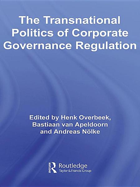 The Transnational Politics of Corporate Governance Regulation PDF
