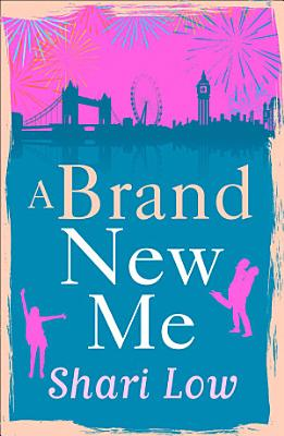 A Brand New Me  My Year of First Dates