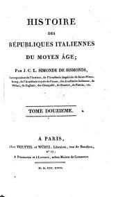Histoire des Republiques Italiennes di Moyen Age
