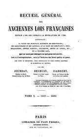 Recueil général des anciennes lois françaises: depuis l'an 420 jusqu'à la révolution de 1789 .... 1461-1483