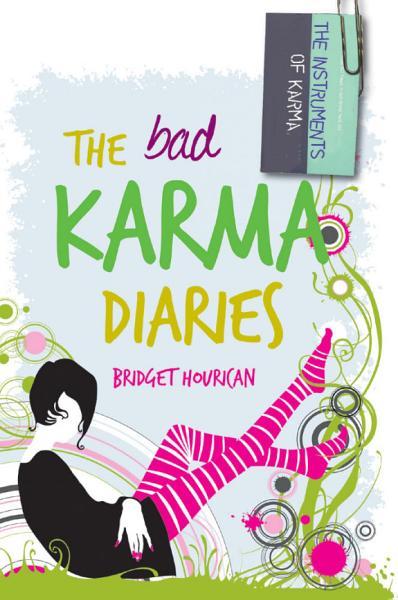 The Bad Karma Diaries
