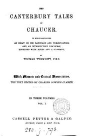 The Canterbury tales of Chaucer, with notes by T. Tyrwhitt. [ed. by C.C. Clarke].