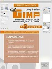 Gimp. Tutorial pratici per Windows, Mac e Linux. Livello 3: Creiamo una copertina di qualità professionale