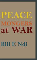 Peace Mongers At War