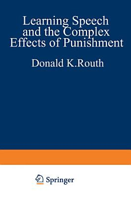 Learning  Speech  and the Complex Effects of Punishment