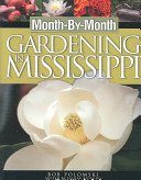 Month By Month Gardening in Mississippi PDF