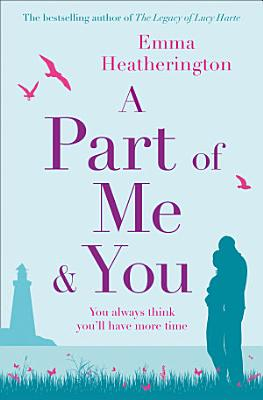A Part of Me and You