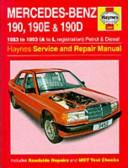 Mercedes-Benz 190, 190E & 190D (83-93) Service & Repair Manual