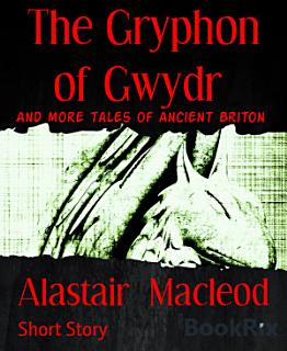 The Gryphon of Gwydr Book
