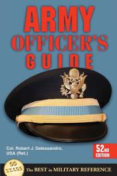 Army Officer's Guide: 52nd Edition
