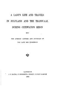 A Lady s Life and Travels in Zululand and the Transvaal During Cetewayo s Reign PDF