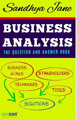 Business Analysis  The Question and Answer Book