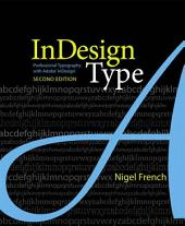 InDesign Type: Professional Typography with Adobe InDesign, Edition 2