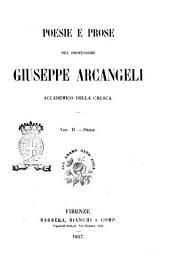 Poesie e prose del professore Giuseppe Arcangeli accademico della Crusca: Prose. 2, Volume 2