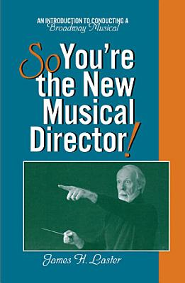 So  You re the New Musical Director