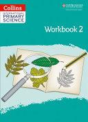 International Primary Science Workbook: Stage 2