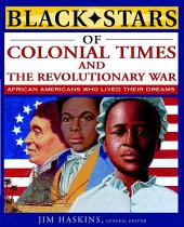 Black Stars of Colonial and Revolutionary Times