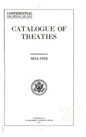 Catalogue of treaties: 1814-1918