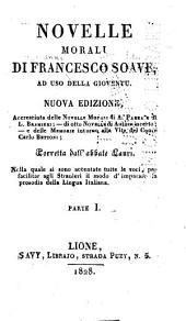 Novelle morali di Francesco Soave: ad uso della gioventu, Volume 1