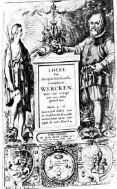I.[-III.] deel van Dieryck Volckertsz. Coornherts wercken. Waer van eenige noyt voor desen gedruct zyn: Volume 1