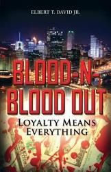 Blood N Blood Out PDF
