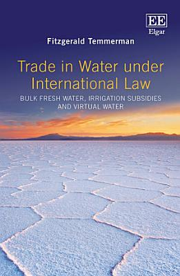 Trade in Water Under International Law PDF