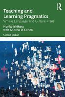 Teaching and Learning Pragmatics PDF